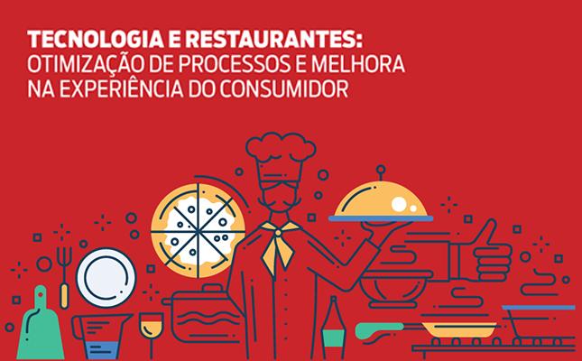 E-book - Tecnologia e restaurantes: como otimizar os processos e a experiência do consumidor!